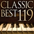 Richard Goode クラシック・ベスト119-自然が贈るクラシック デジタル・コンピレーション