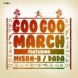 DADA Goo Goo March feat. MISON-B