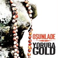 Osunlade Cantos A Ochun et Oya (Juan Valentine Re-Edit)
