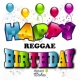 Birthday Song Crew Happy Birthday (Reggae) Vol. 12