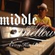 クレイジーケンバンド middle&mellow of CRAZY KEN BAND