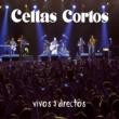 CELTAS CORTOS El Emigrante (Directo 2011)