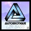 Autoerotique LZR BASS