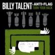 Billy Talent Turn Your Back w/ Anti-Flag