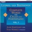 Anssi Karttunen and Tuija Hakkila Ludwig van Beethoven : Complete Works for Cello and Fortepiano Vol. 1