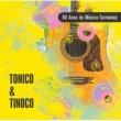 Tonico & Tinoco