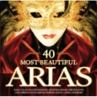 Various Artists 40 Most Beautiful Arias (international version)