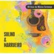 Sulino & Marrueiro 80 Anos de Música Sertaneja