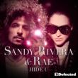 Sandy Rivera & Rae Hide U
