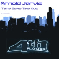 Arnold Jarvis Take Some Time Out (Club)