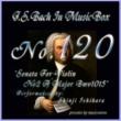 石原眞治 バッハ・イン・オルゴール120 / ヴァイオリンソナタ第二番 イ長調 BWV1015