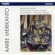 Finnish Radio Symphony Orchestra Aarre Merikanto : Orchestral Works