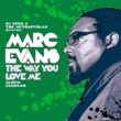 Marc Evans The Way You Love Me Album Sampler