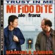 Manuela Zanier Trust in me