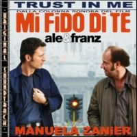 Manuela Zanier Trust in me (Feat. Sergio Cocchi)