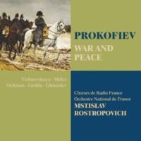 """Mstislav Rostropovitch War And Peace : Scene 13 """"Un jour notre Fedor voulut faire prisonnier un Français tout vif"""" [Tikhon, Fedor, Pierre, Denissov, Chorus]"""