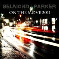 Belmond & Parker On The Move 2011 - Edit Mix