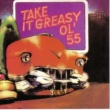 Ol' 55 Take It Greasy