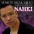 Nahki Semete Mo Ichido ~Make it up together