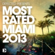 Various Artists Defected Presents Most Rated Miami 2013