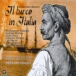 Riccardo Chailly Il Turco In Italia