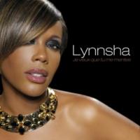Lynnsha Je veux que tu me mentes