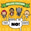 They Might Be Giants No! (Deluxe Edition)