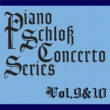 Various Artists ピアノ・シュロス コンチェルトシリーズ Vol.9&10