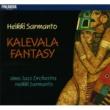 Heikki Sarmanto & UMO Jazz Orchestra Kalevala Fantasy