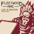 Fleetwood Mac Live In Boston Volume 1