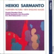 Finnish Chamber Choir and Heikki Sarmanto Jazz Ensemble Sarmanto : Northern Pictures, New England Images