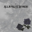 JILLS BLUE ROSES The Black Rose