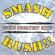 Various Artists SMASH RUSH