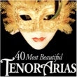 Various Artists 40 Most Beautiful Tenor Arias