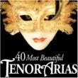Various Artists 40 Most Beautiful Tenor Arias