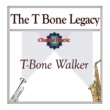 T-Bone Walker The T Bone Legacy