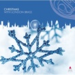 London Brass Various : Christmas with London Brass