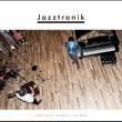 Jazztronik Jazztronik Studio Live Best
