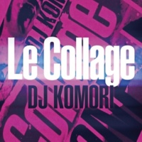 DJ Komori Le Collage