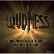 LOUDNESS BEST TRACKS -WARNER YEARS-