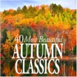 Berliner Solisten 40 Most Beautiful Autumn Classics
