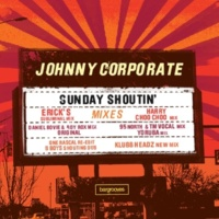 Johnny Corporate Sunday Shoutin' (B. Boy's Shoutin' Dub)