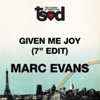 "Marc Evans Given Me Joy [7"" Edit]"