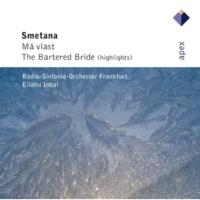 Eliahu Inbal Smetana : The Bartered Bride : Act 3 Skocná [Dance of the Comedians]