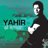 Yahir El Amor - Digital Single