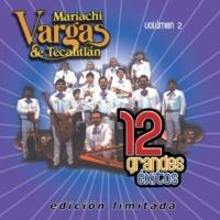 Mariachi Vargas de Tecalitlan Los machetes