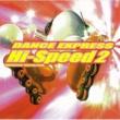 ヴァリアス・アーティスツ ダンス・エクスプレス・ハイ・スピード2‐ノンストップ・ハイパー・ミックス