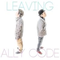 ALLY CODE Leaving