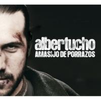 Albertucho No hay nada de valor