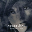 Sweet Jane Sugar for My Soul